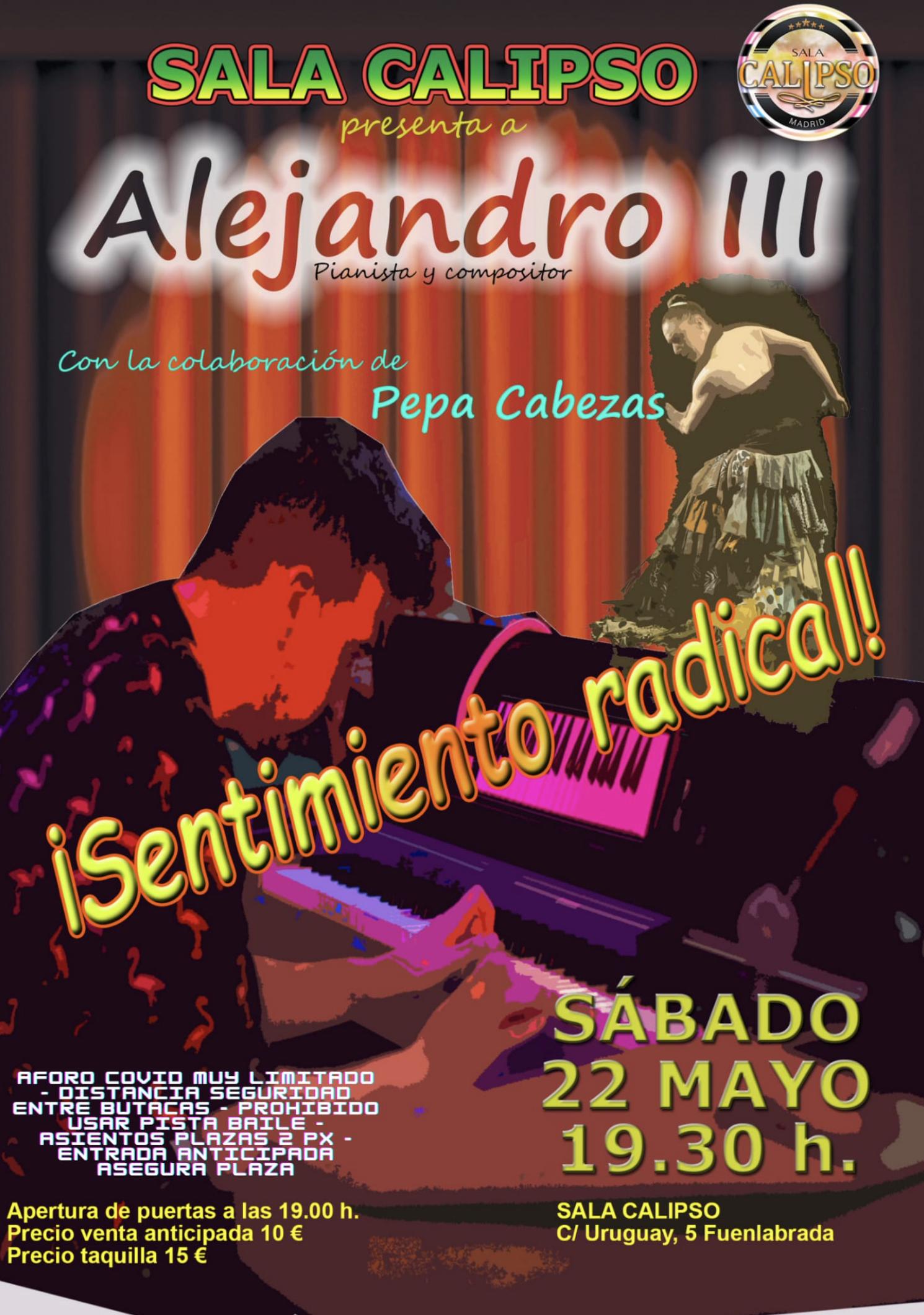 Concierto ALEJANDRO III - Sabado 22 Mayo 2021