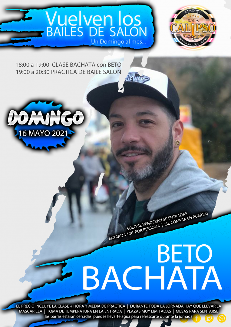 Intensivo BACHATA con BETO vuelve el Baile de Salón - Domingo 16 Mayo 2021