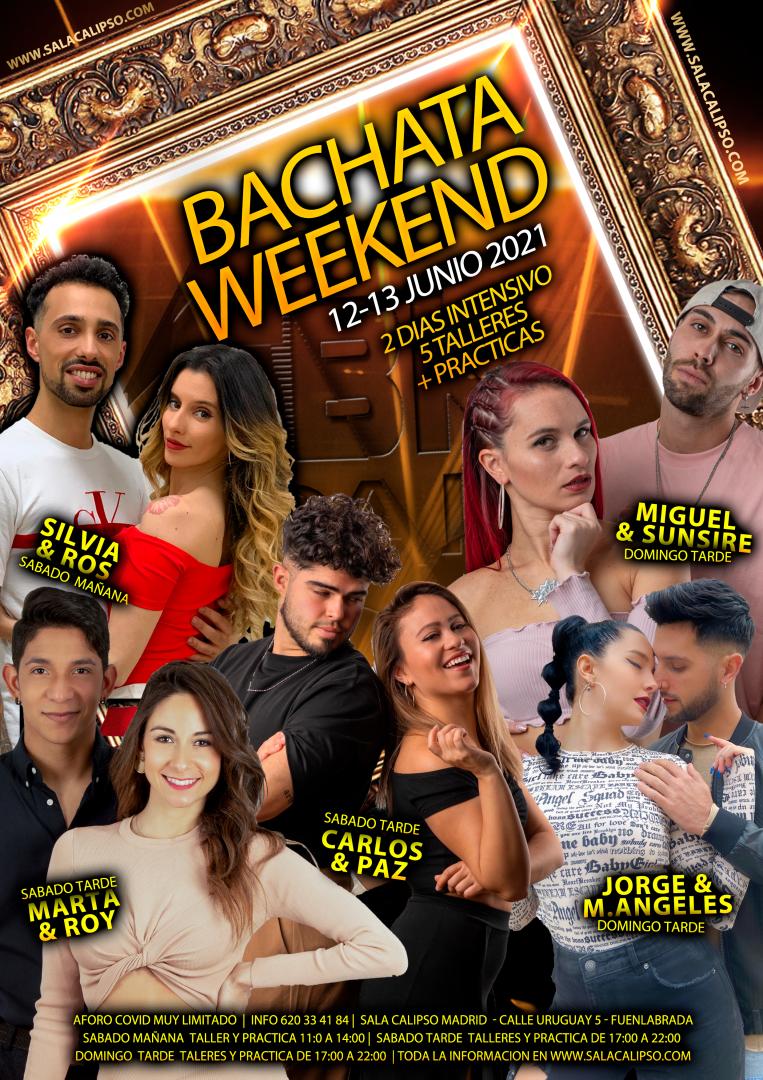 Bachata Weekend     12,13 Junio 2021     Sala Calipso Madrid