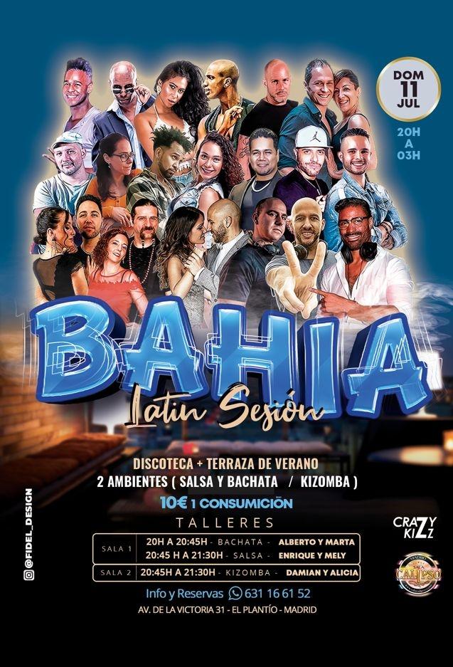 Terraza SBK + 100% Kizz | Bahia Latin Sesión Domingo 11 Julio 2021 | Avda La Victoria 31 MADRID