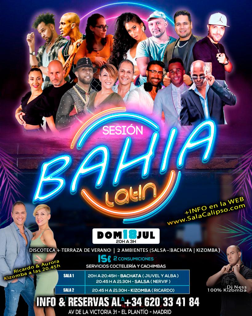 Terraza SBK + 100% Kizz   Bahia Latin Sesión Domingo 18 Julio 2021   Avda La Victoria 31 MADRID