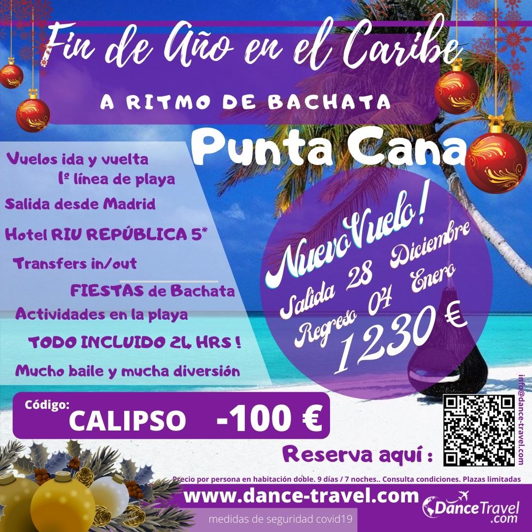 Fin de año en el Caribe a ritmo de Bachata 28/12 al 4/01