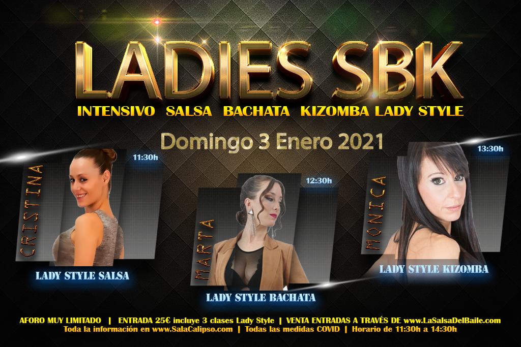 Intensivo Lady Style Salsa Bachata Kizomba Domingo 3 Enero 2021