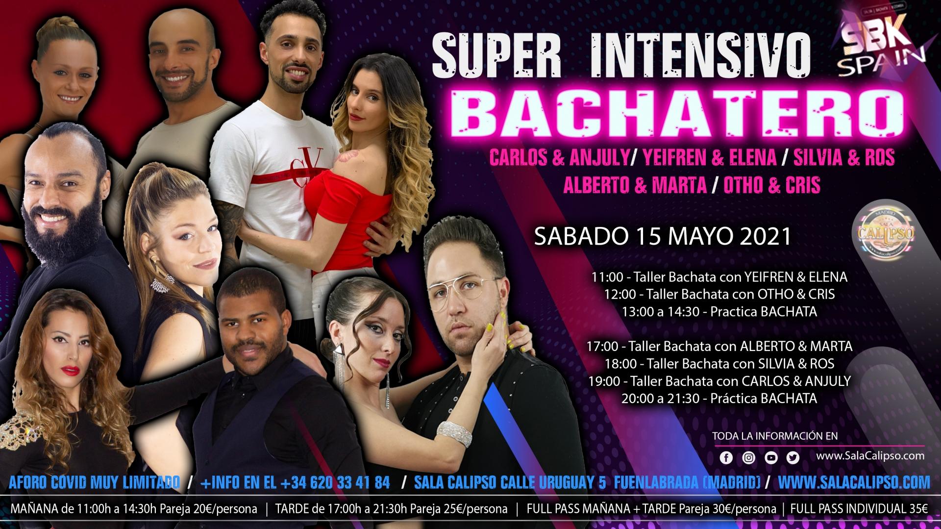 Super Intensivo BACHATERO Sabado 15 Mayo 2021
